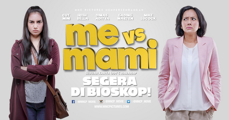 Poster Me vs Mami (Foto MNC Pictures)