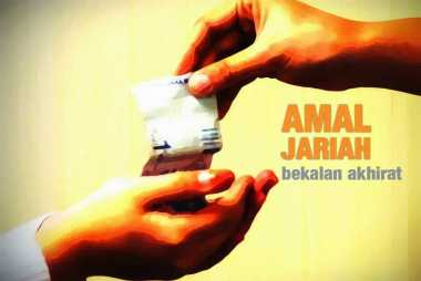 Perbedaan Amal Soleh & Sedekah Jariah