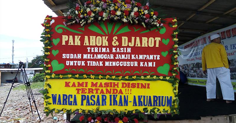 Korban Penggusuran Pasar Ikan Ikut Kirimkan Karangan Bunga untuk Ahok, Ini Isinya..