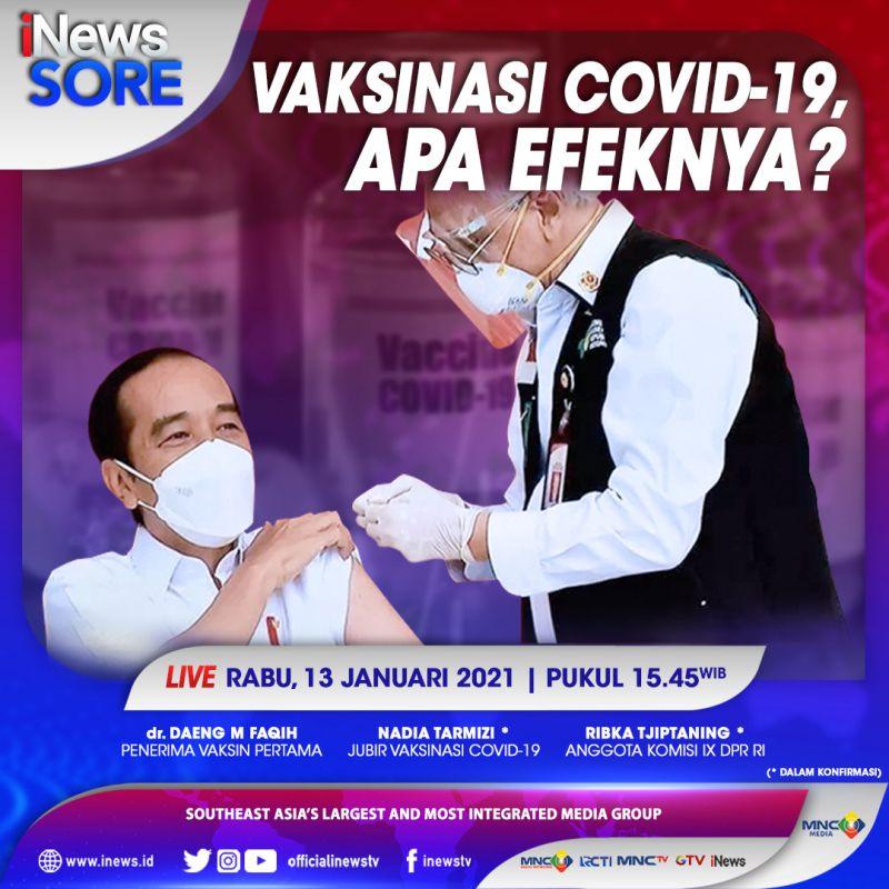 https: img.okezone.com content 2021 01 13 337 2343766 inews-sore-live-di-inews-dan-rcti-rabu-pukul-15-45-vaksin-covid-19-apa-efeknya-MoN9EPU3Zc.jpg