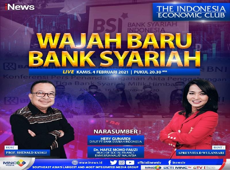 https: img.okezone.com content 2021 02 04 320 2356666 the-indonesia-economic-club-live-di-inews-malam-ini-pukul-20-30-wajah-baru-bank-syariah-0ZAngBnboH.jpg
