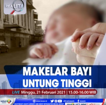https: img.okezone.com content 2021 02 21 337 2365780 sindikat-perdagangan-bayi-makelar-untung-tinggi-simak-realita-di-inews-minggu-pukul-15-00-ini-zCoLYzLBIq.jpg