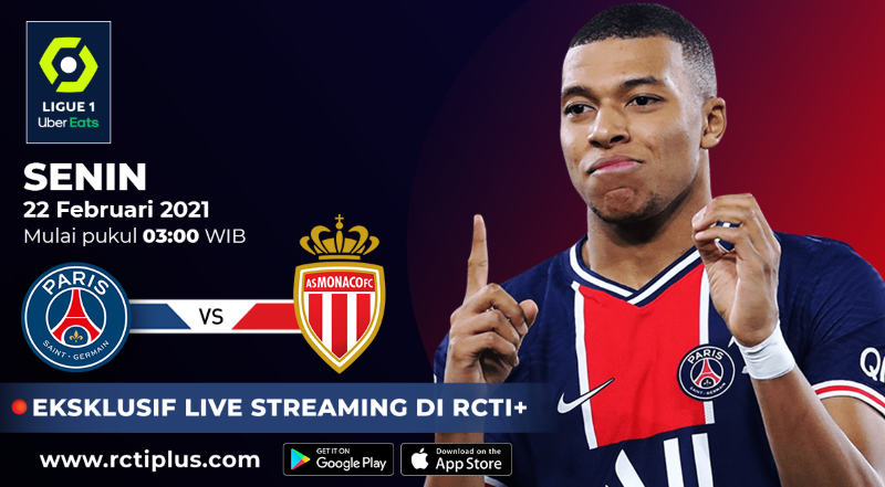 https: img.okezone.com content 2021 02 21 51 2365591 live-streaming-psg-vs-as-monaco-bisa-disaksikan-di-rcti-FhGomz2cE7.png