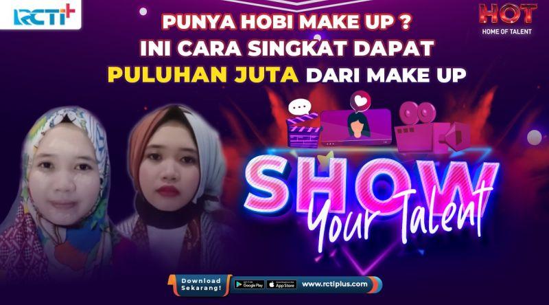 https: img.okezone.com content 2021 03 18 612 2379830 merasa-jago-make-up-coba-buktikan-di-kompetisi-show-your-talent-rcti-S6TXYhOWhC.jpg