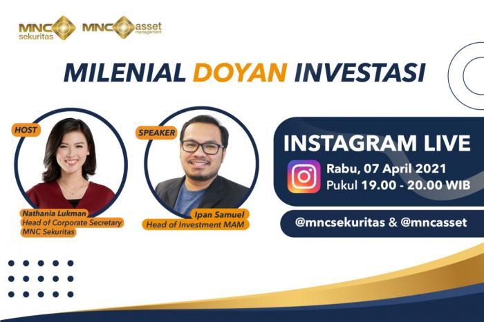 https: img.okezone.com content 2021 04 07 278 2390752 simak-tips-investasi-untuk-milenial-dari-mnc-sekuritas-x-mnc-asset-di-instagram-live-NQWoJUZbp6.jpg