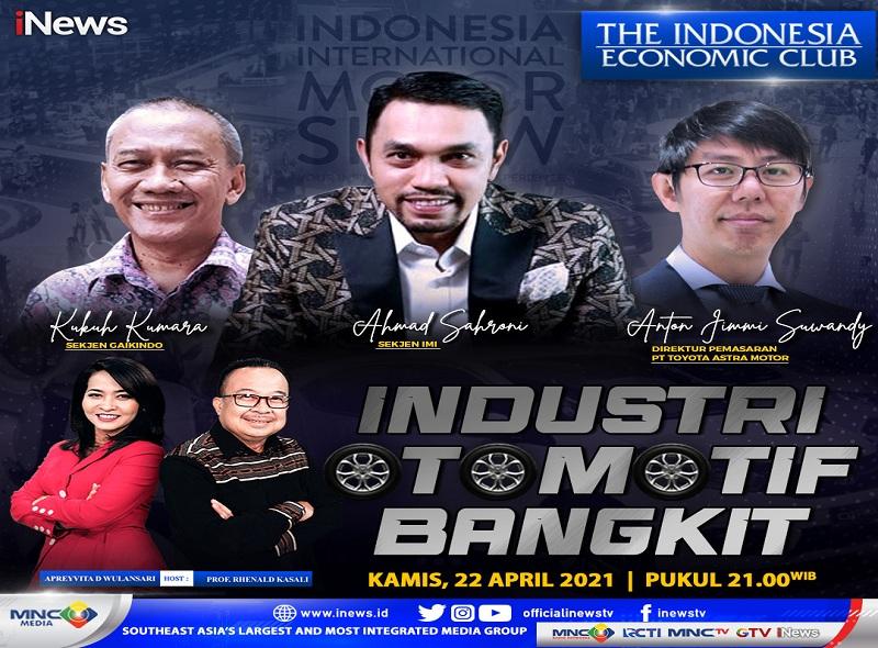 https: img.okezone.com content 2021 04 22 320 2399093 industri-otomotif-bangkit-saksikan-selengkapnya-di-the-indonesia-economic-club-malam-ini-pukul-21-00-wib-hanya-di-inews-tdo7YfQONN.jpg