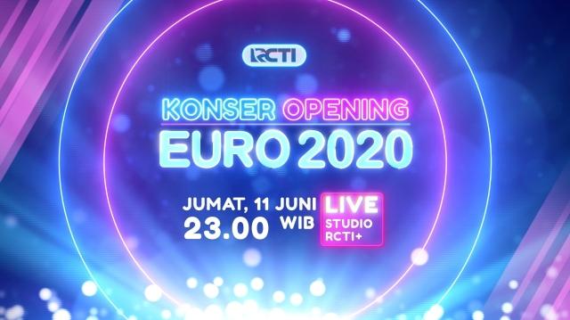https: img.okezone.com content 2021 06 10 51 2423326 sambut-uefa-euro-2020-rcti-gelar-konser-opening-euro-2020-lelODnbIgj.jpg