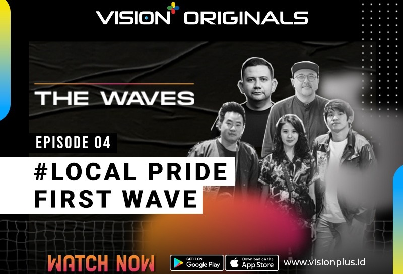 https: img.okezone.com content 2021 06 11 598 2423750 vision-original-the-waves-episode-4-local-pride-first-waves-wadah-penggerak-brand-lokal-0mMKx6GXGu.jpeg