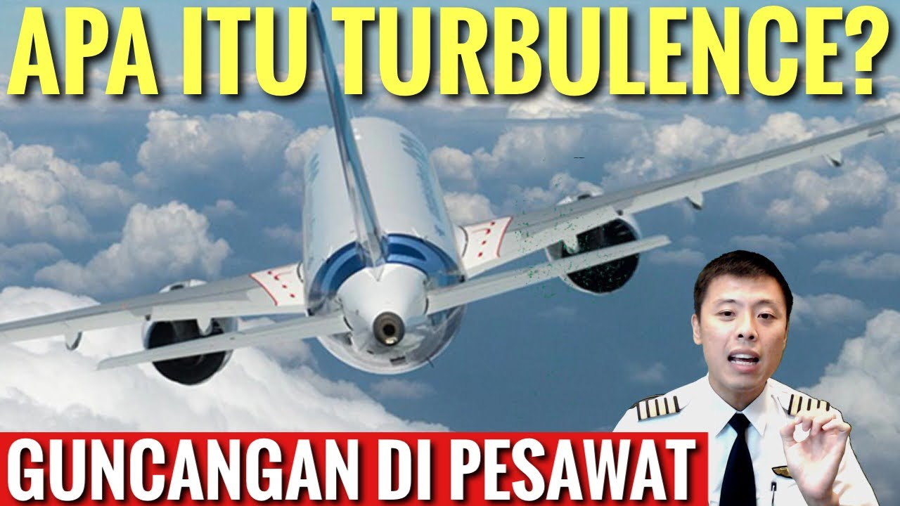 https: img.okezone.com content 2021 06 17 406 2426548 kapten-vincent-jelaskan-turbulensi-pesawat-dan-penyebabnya-dXlIPB9Xo4.jpg