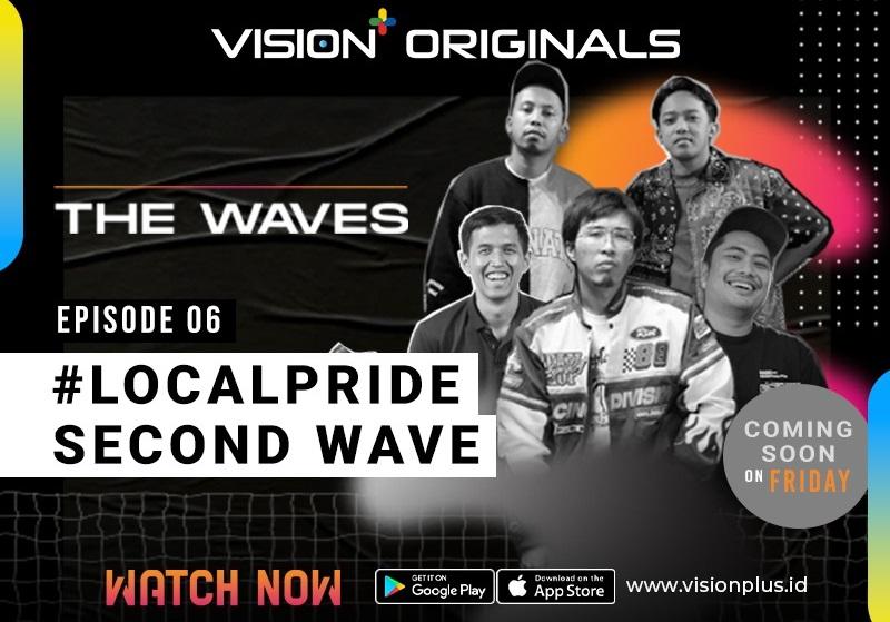 https: img.okezone.com content 2021 06 20 194 2428110 original-series-vision-the-wave-episode-6-localpride-second-wave-bangkitnya-brand-lokal-di-tanah-air-VxmogfzcfV.jpg
