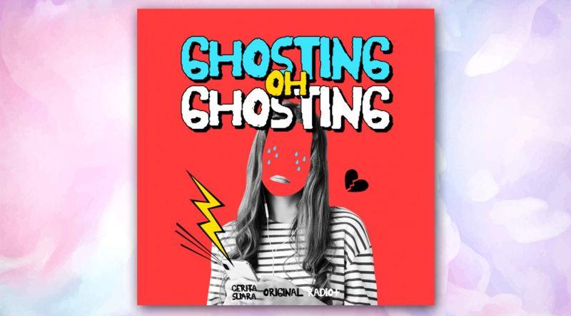 https: img.okezone.com content 2021 06 23 598 2429624 kisah-yang-berakhir-ghosting-s8ipWfgSmS.jpg