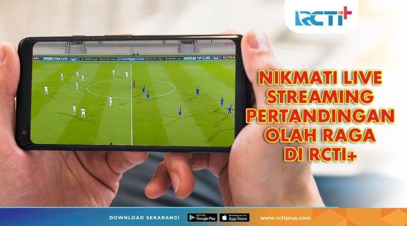 Nikmati Live Streaming Pertandingan Olah Raga Di RCTI+- RCTI+