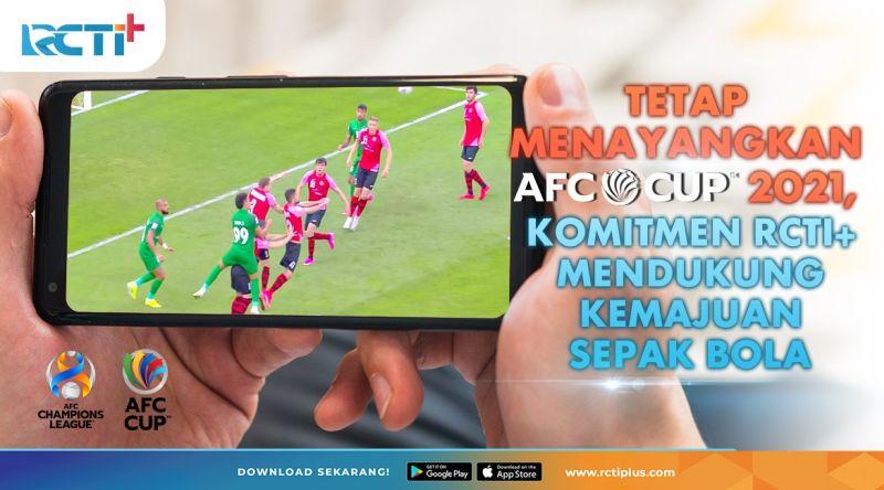https: img.okezone.com content 2021 07 10 51 2438573 siarkan-afc-cup-dan-liga-champions-asia-2021-komitmen-rcti-dukung-kemajuan-sepakbola-asia-nZnTui83Do.jpg