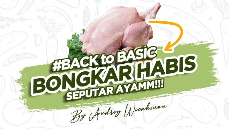 https: img.okezone.com content 2021 07 28 298 2447428 tips-super-gampang-memilih-dan-memotong-daging-ayam-ala-chef-audrey-wicaksana-T3fnYtbXZu.jpg