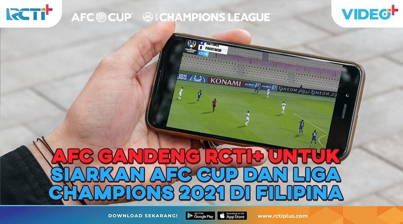 https: img.okezone.com content 2021 08 10 51 2453517 afc-gandeng-rcti-untuk-siarkan-afc-cup-dan-liga-champions-2021-di-filipina-7tiBFwO0GQ.jpg