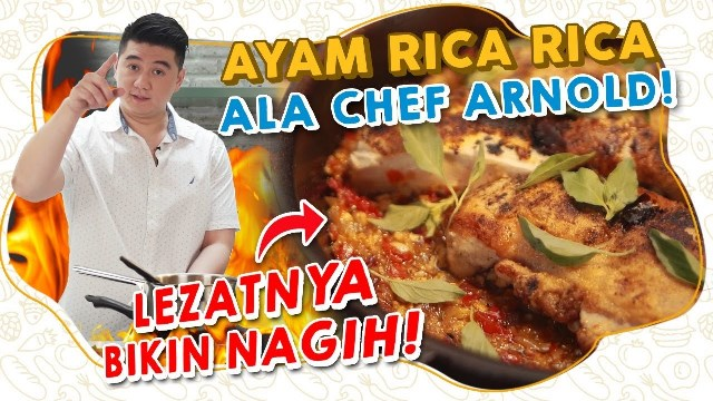 https: img.okezone.com content 2021 09 08 298 2467934 cara-mudah-membuat-ayam-rica-rica-ala-chef-arnold-poernomo-Pe8ICwFqZo.jpg