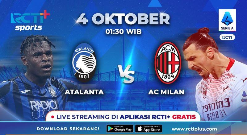 https: img.okezone.com content 2021 10 03 47 2480530 jadwal-live-streaming-atalanta-vs-ac-milan-di-rcti-rossoneri-sanggup-lanjutkan-tren-positif-W4vDLfksbg.jpeg