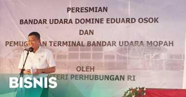 \Jonan Resmikan Bandara Domine Eduard Osok Sorong dan Mopah Merauke \