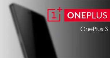 Terungkap Bocoran Harga OnePlus 3