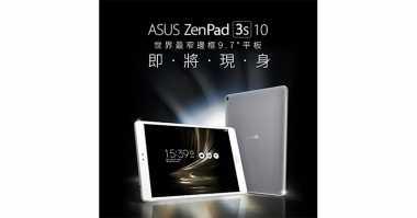 Juli, Asus Luncurkan ZenPad 3S 10