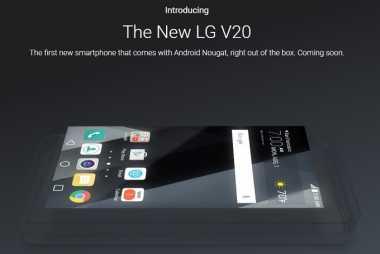 LG V20 Bukan Smartphone Android Nougat Pertama di Tangan Konsumen