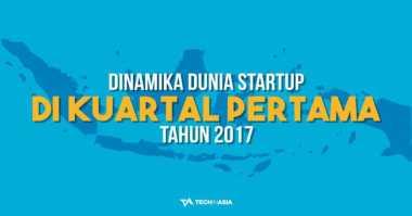 Seperti Apa Kondisi Startup Indonesia pada Q1 2017?