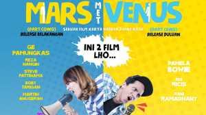 Film Mars Met Venus Sangat Spesial, Ini Penyebabnya