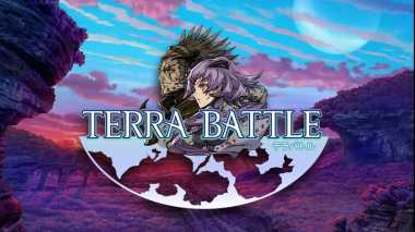 Rilis 'Terra Battle 2' Akan Bawa 50 Chapter