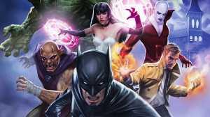 Justice League Dark Akan Digarap 2 Sutradara Film Horor, Ini Bocorannya!