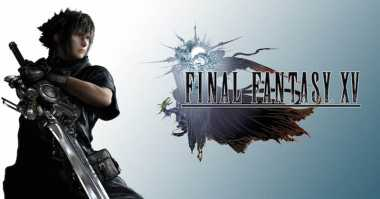 Final Fantasy XV Hadir di PC, Nih Spesifikasinya!