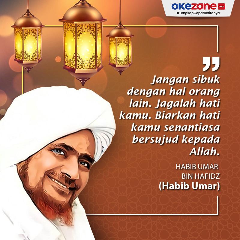 Quote Tokoh Islam, Habib Umar bin Hafidz -