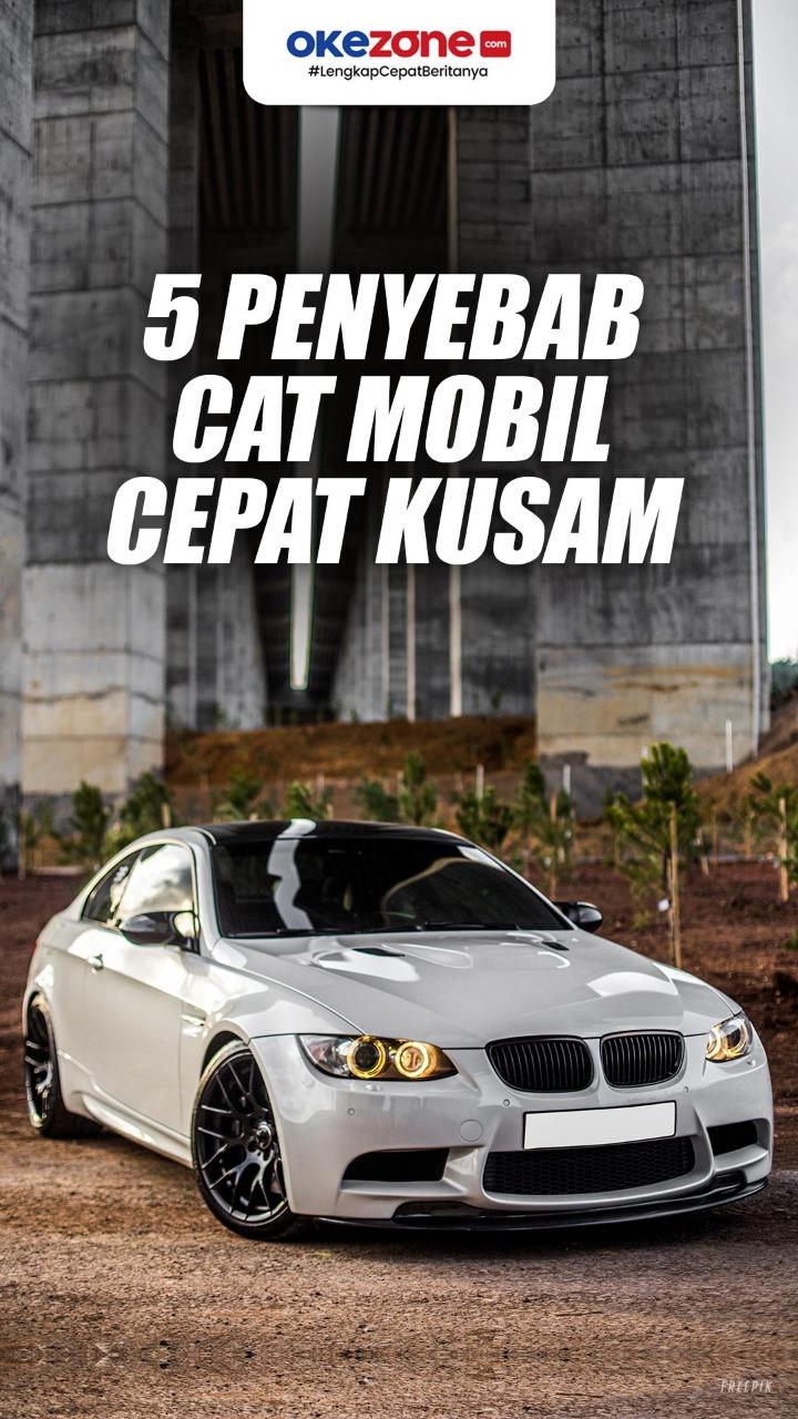 5 Penyebab Cat Mobil Cepat Kusam -