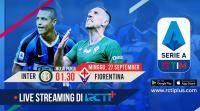 Live Streaming Inter Milan vs Fiorentina Dapat Disaksikan di RCTI