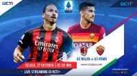 Live Streaming Milan vs Roma Bisa Disaksikan di RCTI+