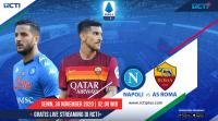 Live Streaming Napoli vs AS Roma Dapat Disaksikan di RCTI+