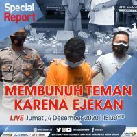 """Live! """"Special Report"""" iNews Jumat Pukul 15.30: Mulutmu Harimaumu, Membunuh Teman Karena Ejekan"""
