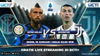 Live Streaming Inter Milan vs Juventus Dapat Disaksikan di RCTI+