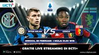 Live Streaming Inter Milan vs Genoa Bisa Disaksikan di RCTI+