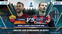 Live Streaming AS Roma vs AC Milan Bisa Disaksikan di RCTI+