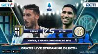 Live Streaming Inter Milan vs Parma Bisa Disaksikan di RCTI+