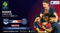 Live Streaming Bordeaux vs PSG Bisa Disaksikan di RCTI+