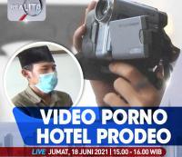Video Porno Hotel Prodeo, Selengkapnya di Realita Jumat Pukul 15.00 WIB