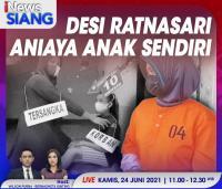 Desi Ratnasari Aniaya Anak Sendiri, Selengkapnya di iNews Siang Kamis Pukul 11.00 WIB