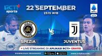 Jadwal Live Streaming Spezia vs Juventus di RCTI+, Bianconeri Ingin Raih Kemenangan Pertama di Liga Italia 2021-2022