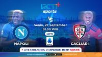 Jadwal Live Streaming Napoli vs Cagliari di RCTI+, Partenopei Incar 3 Poin untuk Gusur AC Milan