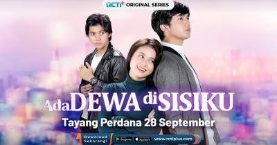 RCTI  Persembahkan Ada Dewa Di Sisiku, Serial Genre Fantasi Perdana