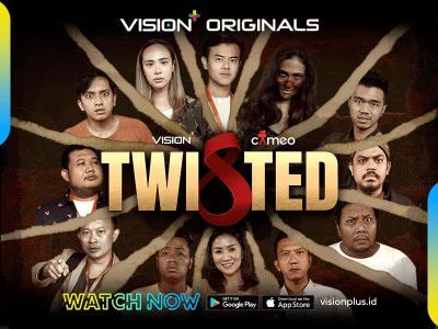 Hari Ini, Serial TWISTED Tayang di Vision+! Ini Deretan Fitur & Tarif Vision+ yang Bikin Laris Manis