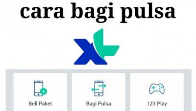 Ini Cara Mudah Berbagi Pulsa XL ke Sesama Pengguna
