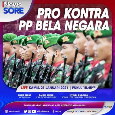 """iNews Sore"""" Live di iNews dan RCTI+ Kamis Pukul 15.45: Pro Kontra Perpres Bela Negara"""