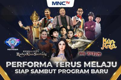 MNCTV Peforma Terus Melaju, Siap Sambut Program Baru